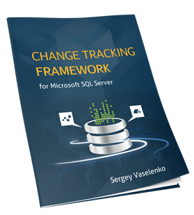 Change Tracking Framework for SQL Server